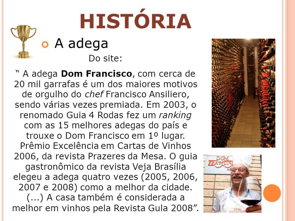 HISTÓRIA A adega Do site: