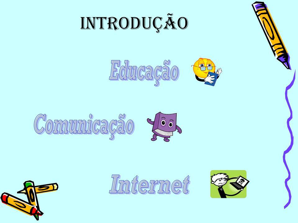 Introdução Educação Comunicação Internet