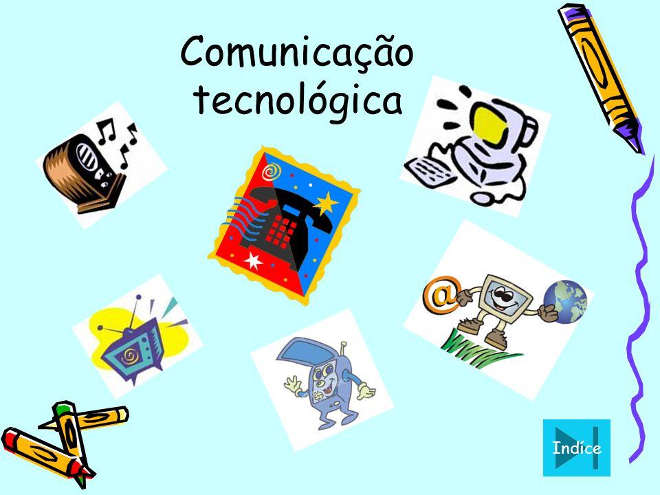 Comunicação tecnológica