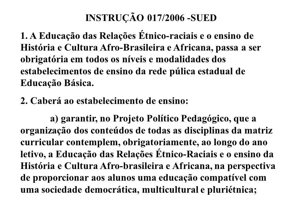 INSTRUÇÃO 017/2006 -SUED