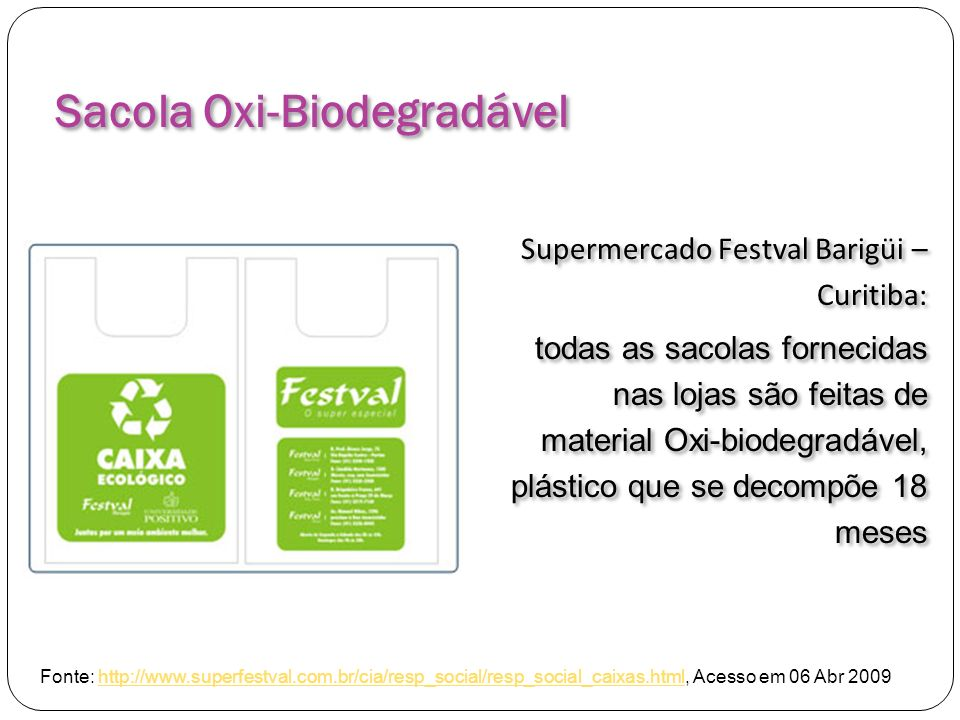 Sacola Oxi-Biodegradável