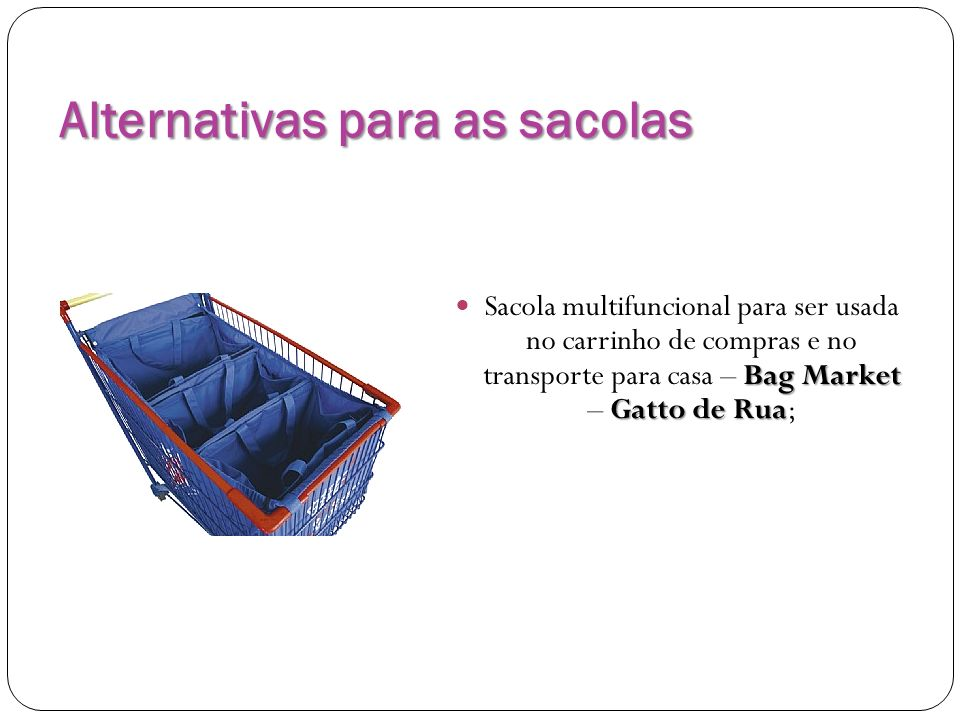 Alternativas para as sacolas