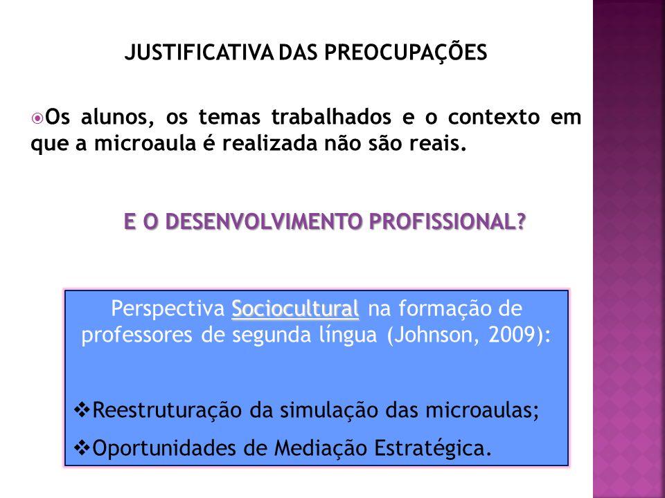 JUSTIFICATIVA DAS PREOCUPAÇÕES E O DESENVOLVIMENTO PROFISSIONAL