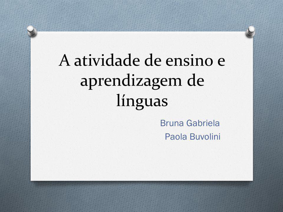 A atividade de ensino e aprendizagem de línguas