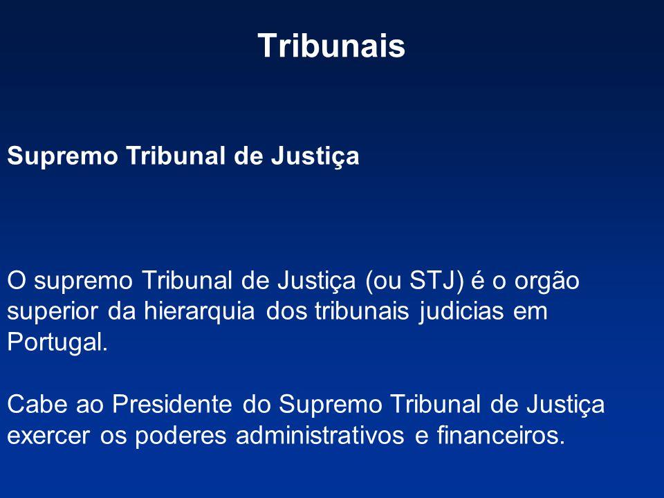 Tribunais Supremo Tribunal de Justiça