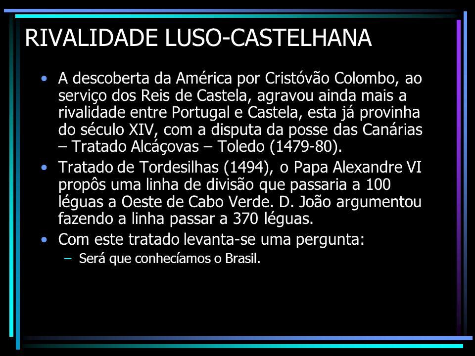 RIVALIDADE LUSO-CASTELHANA