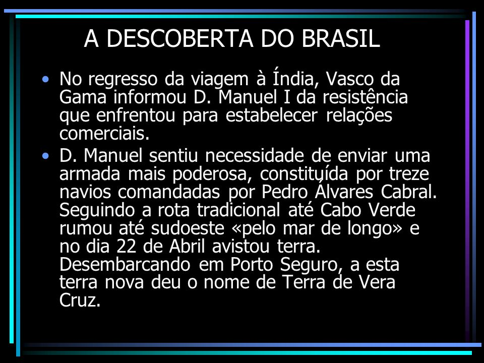 A DESCOBERTA DO BRASIL