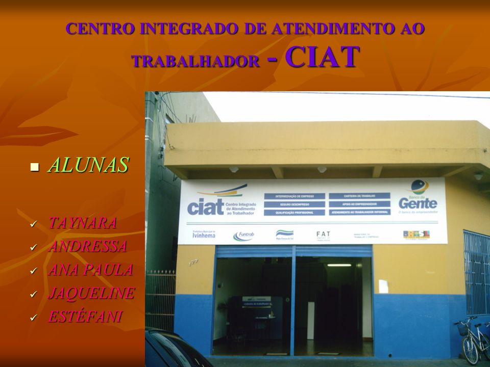 CENTRO INTEGRADO DE ATENDIMENTO AO TRABALHADOR - CIAT