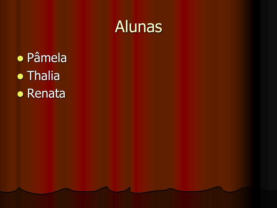 Alunas Pâmela Thalia Renata