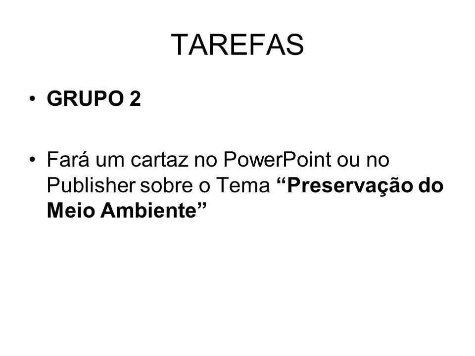 TAREFAS GRUPO 2.