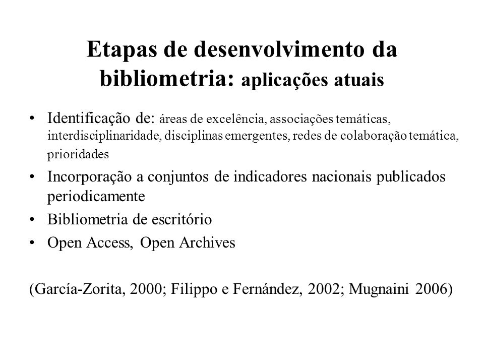 Etapas de desenvolvimento da bibliometria: aplicações atuais