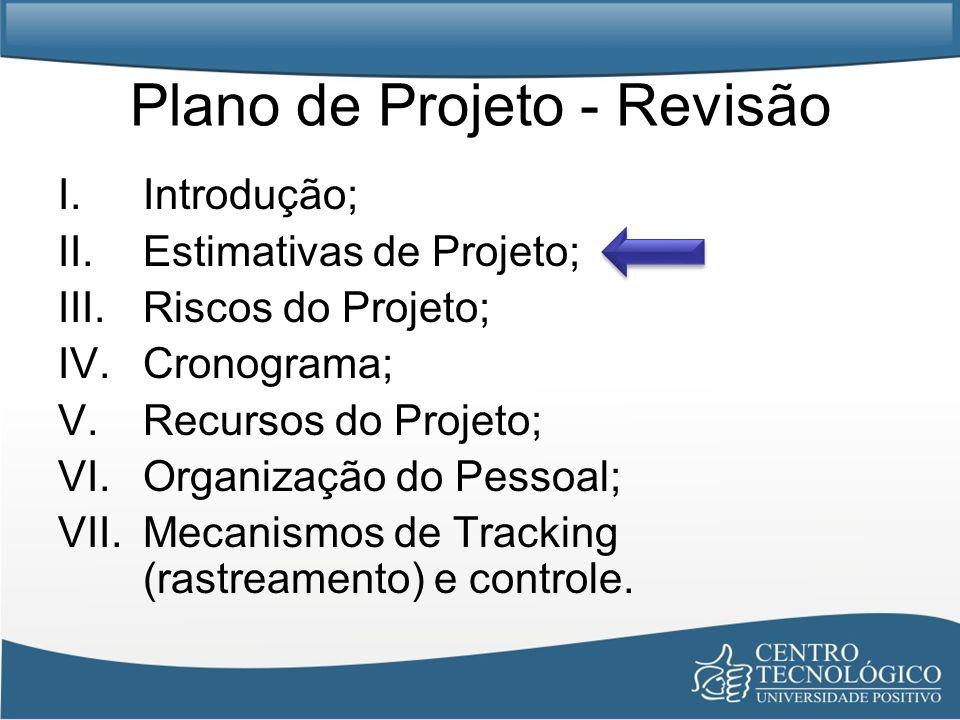 Plano de Projeto - Revisão