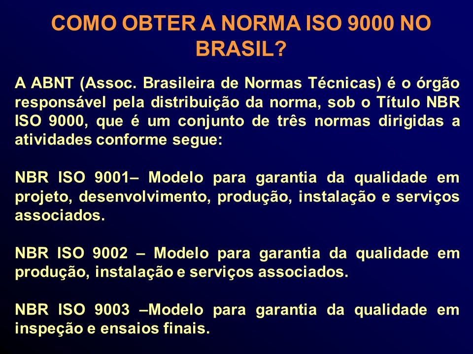 COMO OBTER A NORMA ISO 9000 NO BRASIL