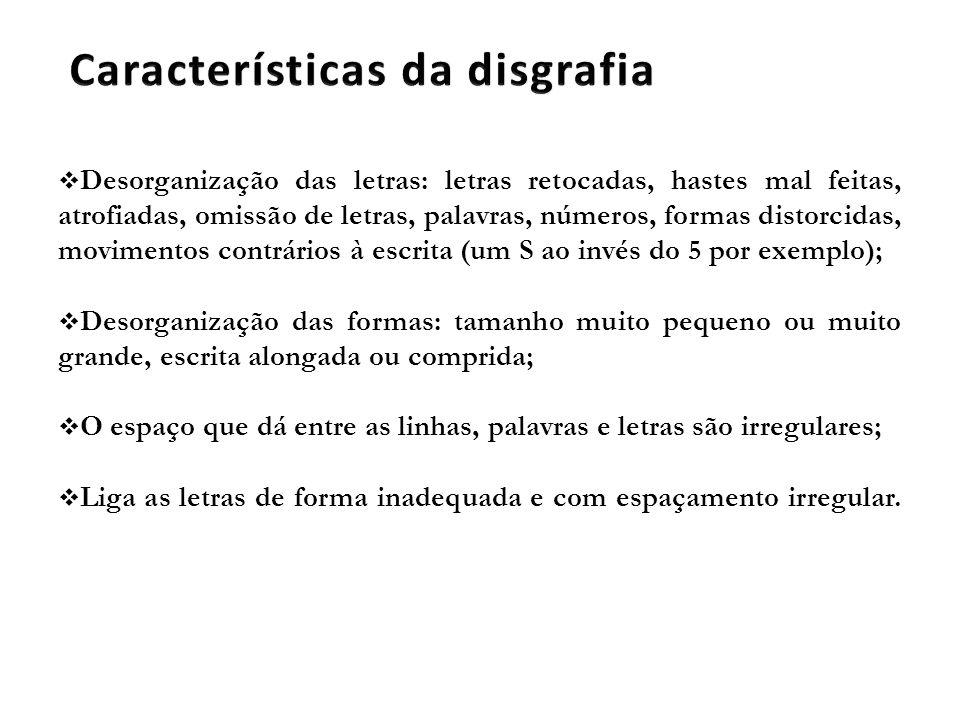 Características da disgrafia