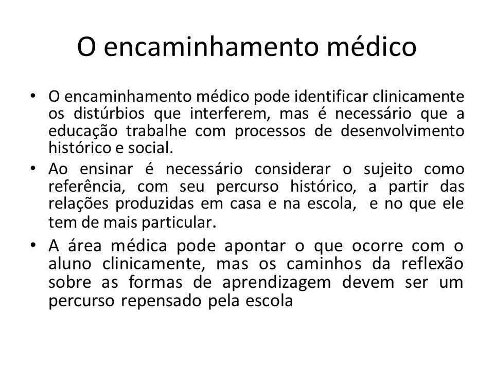 O encaminhamento médico