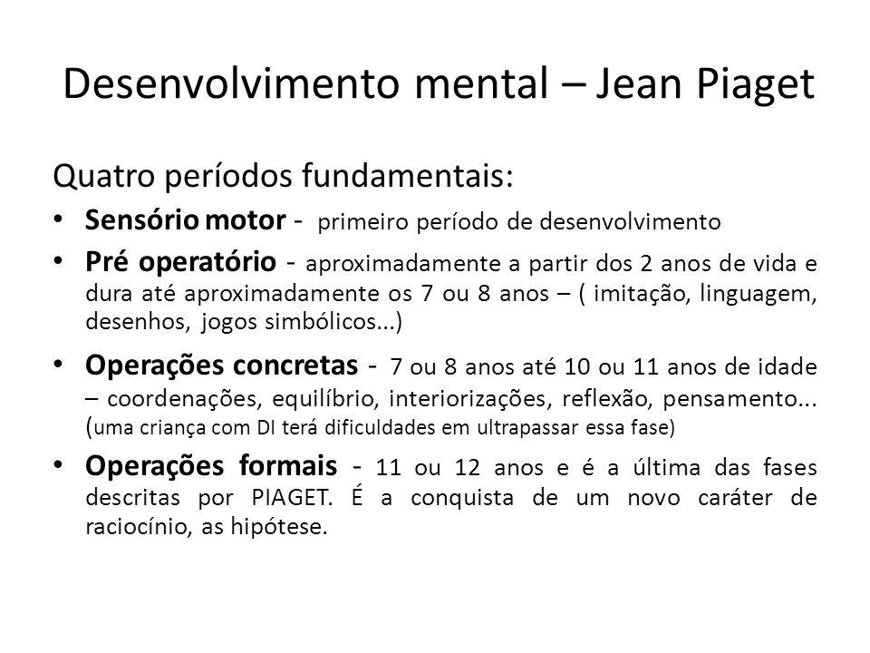Desenvolvimento mental – Jean Piaget