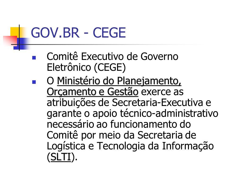 GOV.BR - CEGE Comitê Executivo de Governo Eletrônico (CEGE)