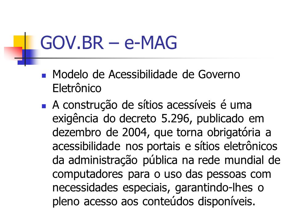 GOV.BR – e-MAG Modelo de Acessibilidade de Governo Eletrônico
