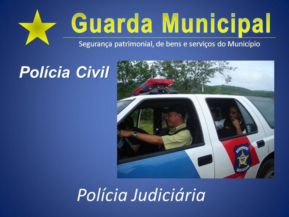 Polícia Civil Polícia Judiciária