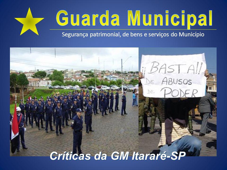 Críticas da GM Itararé-SP