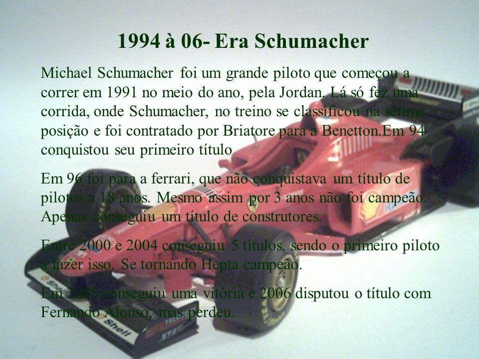 1994 à 06- Era Schumacher