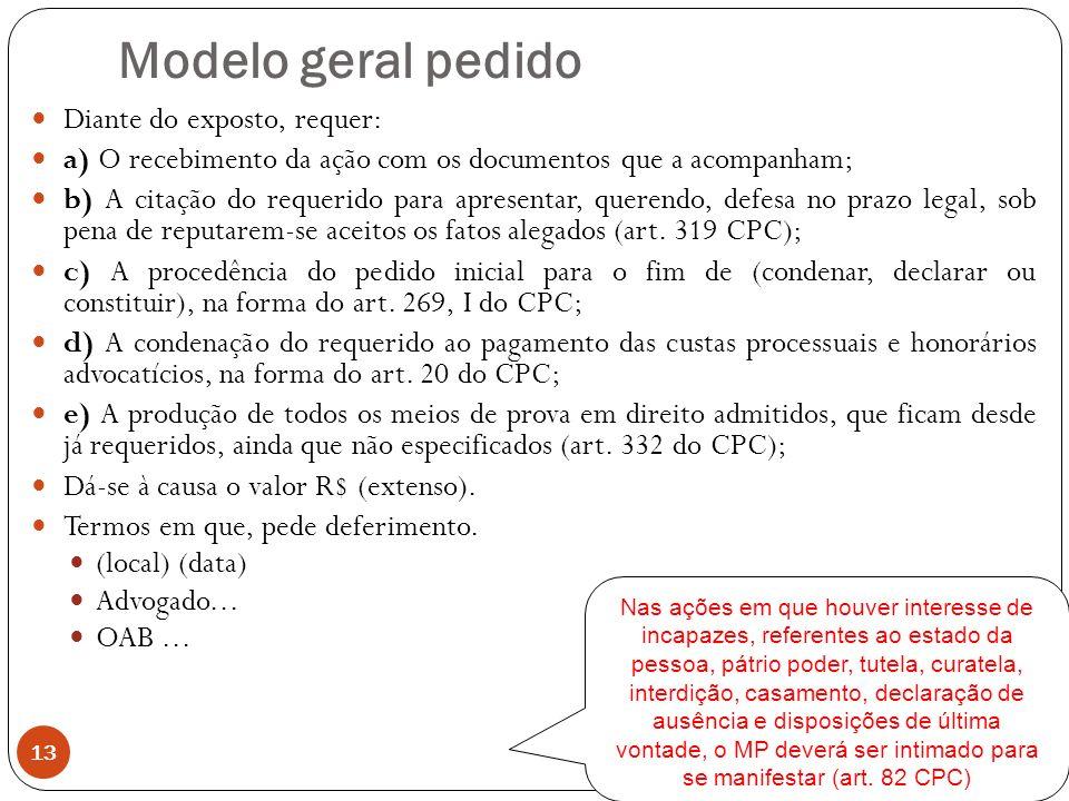 Modelo geral pedido Diante do exposto, requer: