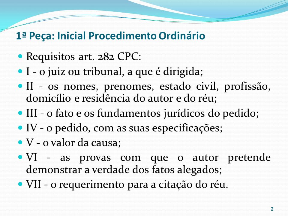 1ª Peça: Inicial Procedimento Ordinário