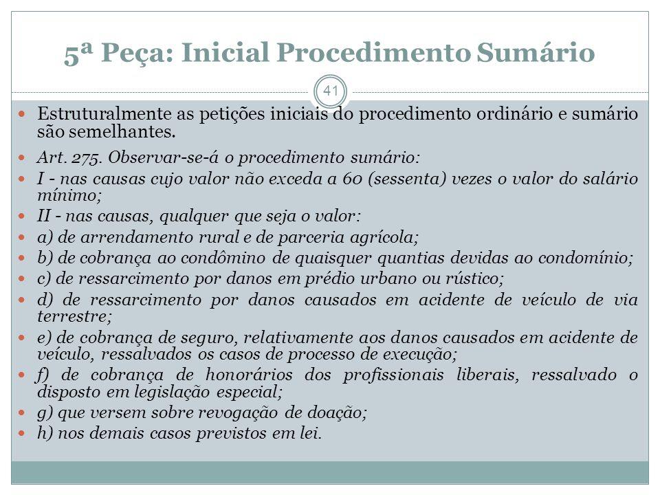 5ª Peça: Inicial Procedimento Sumário