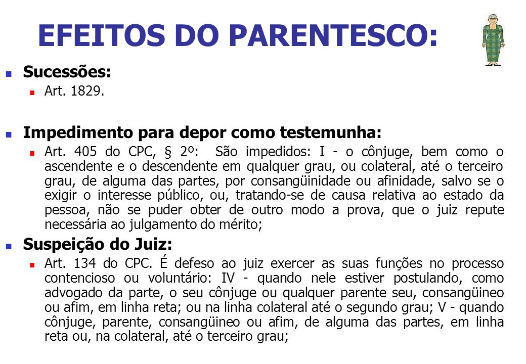 EFEITOS DO PARENTESCO: