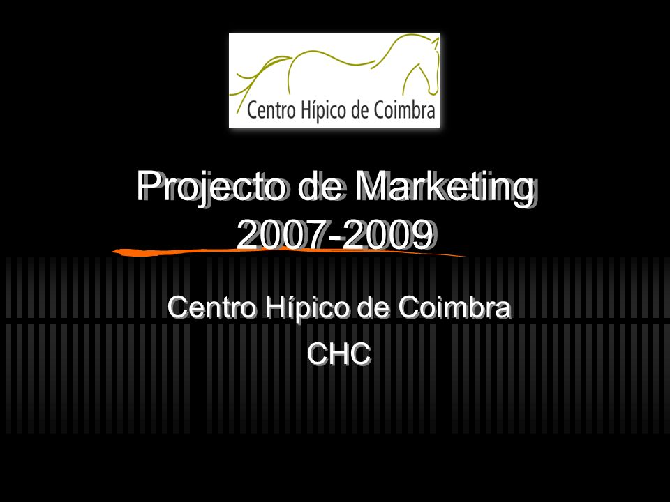 Projecto de Marketing 2007-2009