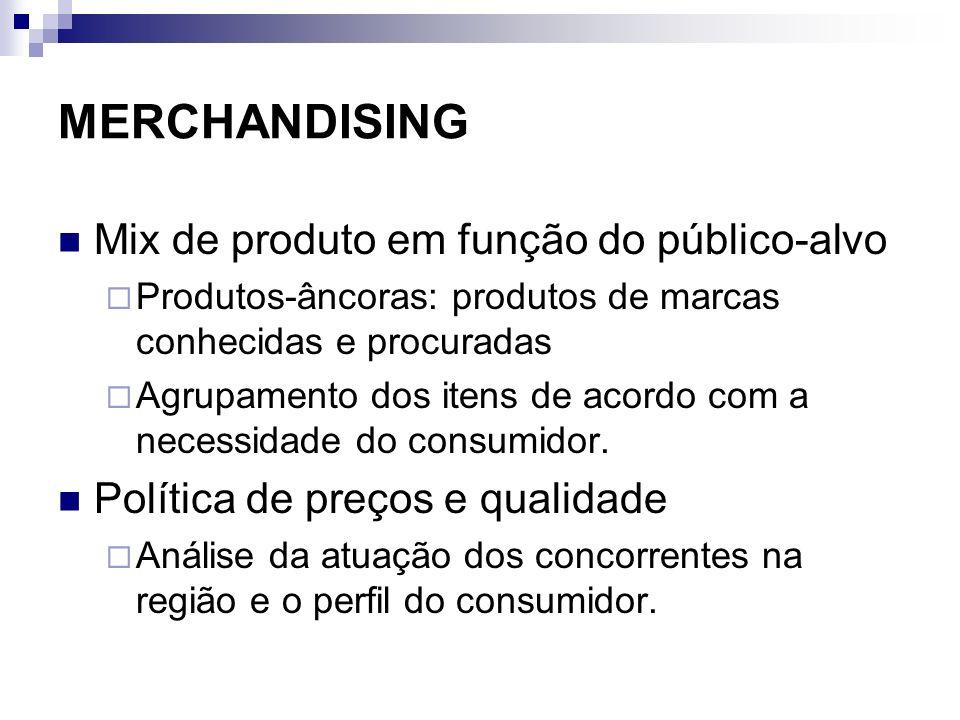 MERCHANDISING Mix de produto em função do público-alvo
