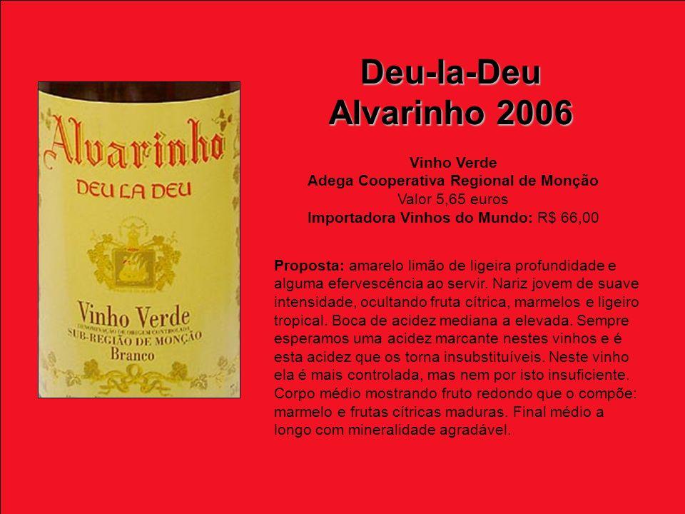 Deu-la-Deu Alvarinho 2006 Vinho Verde
