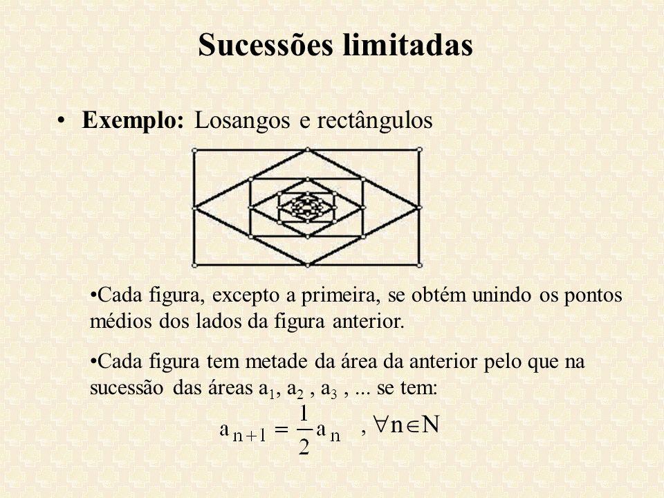 Sucessões limitadas Exemplo: Losangos e rectângulos