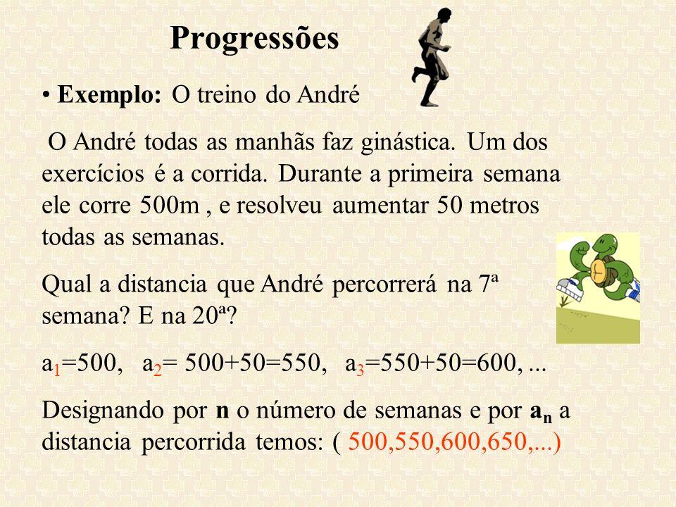 Progressões Exemplo: O treino do André