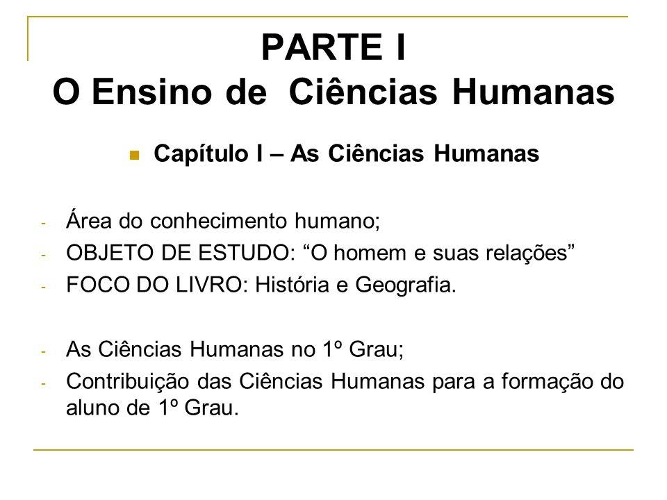 PARTE I O Ensino de Ciências Humanas