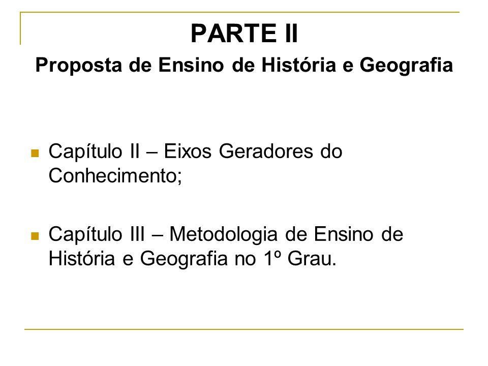 PARTE II Proposta de Ensino de História e Geografia