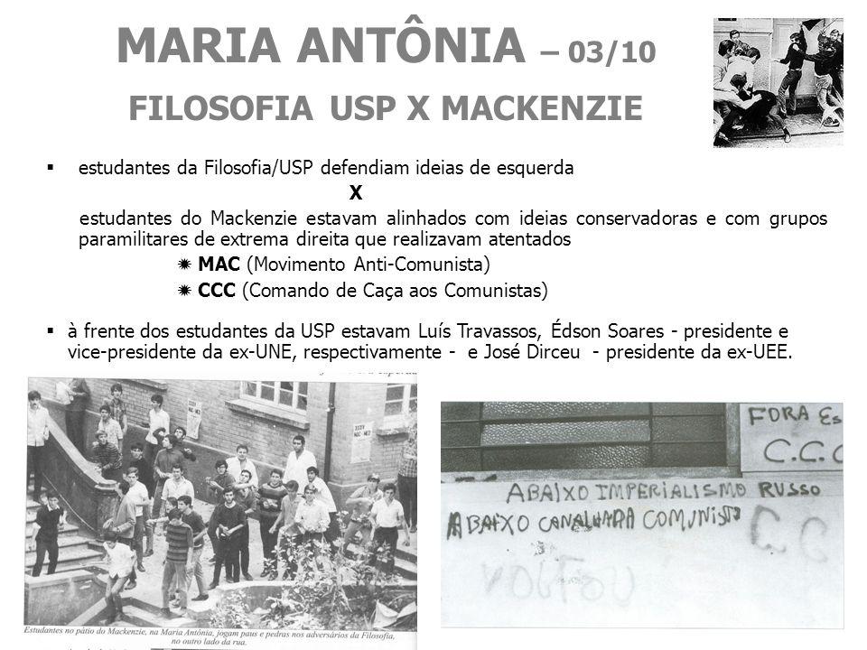 MARIA ANTÔNIA – 03/10 FILOSOFIA USP X MACKENZIE