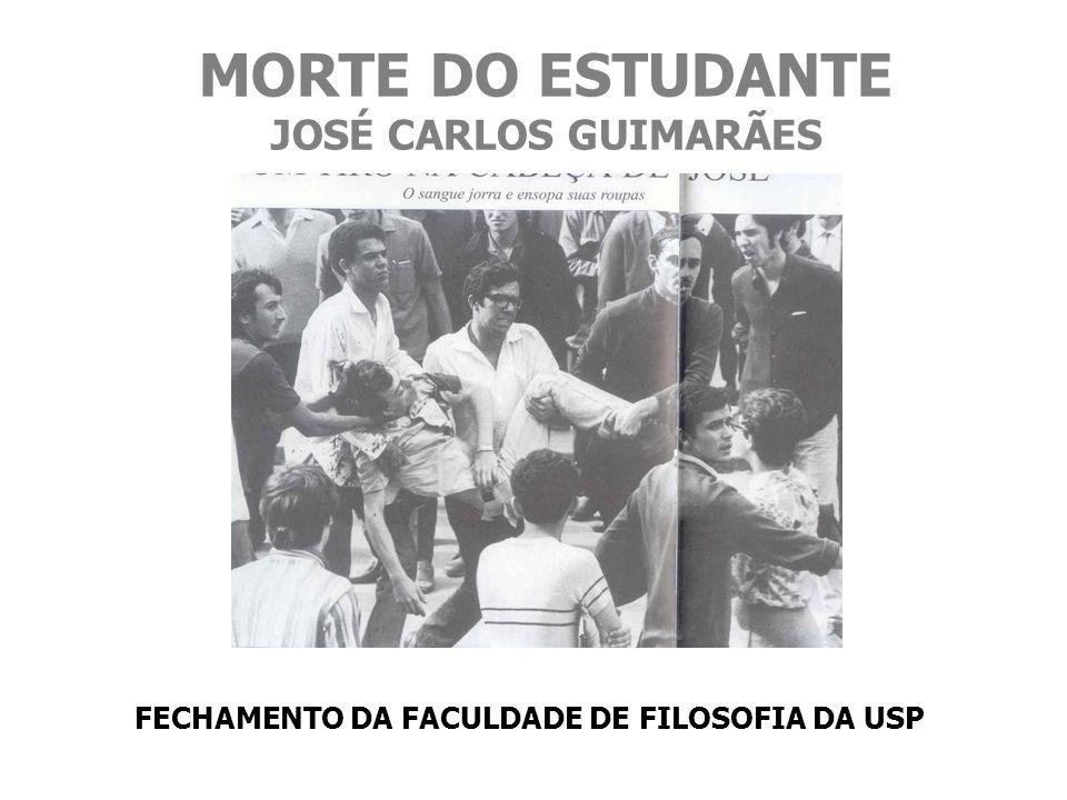 MORTE DO ESTUDANTE JOSÉ CARLOS GUIMARÃES