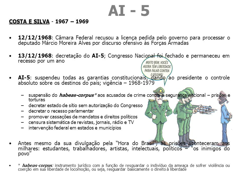AI - 5 COSTA E SILVA - 1967 – 1969.