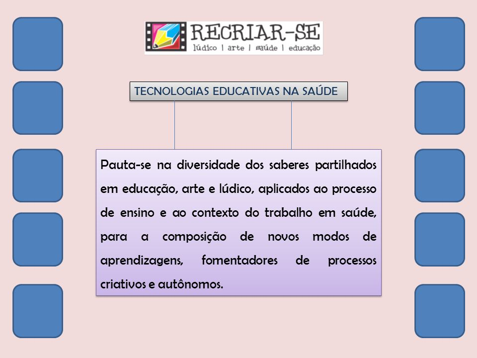 TECNOLOGIAS EDUCATIVAS NA SAÚDE