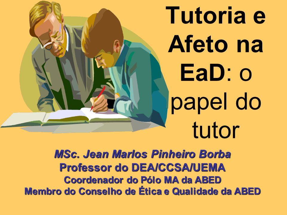 Tutoria e Afeto na EaD: o papel do tutor
