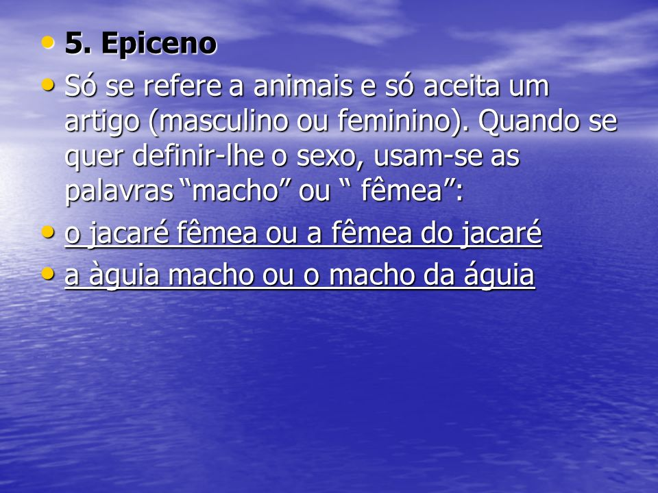 5. Epiceno