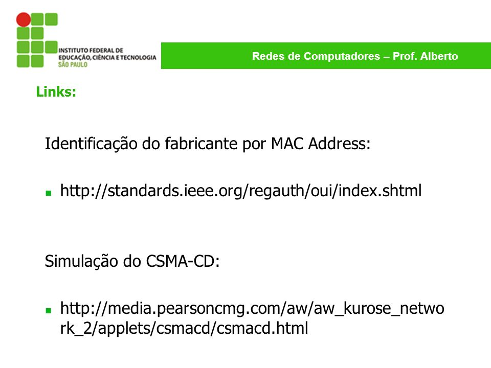 Identificação do fabricante por MAC Address: