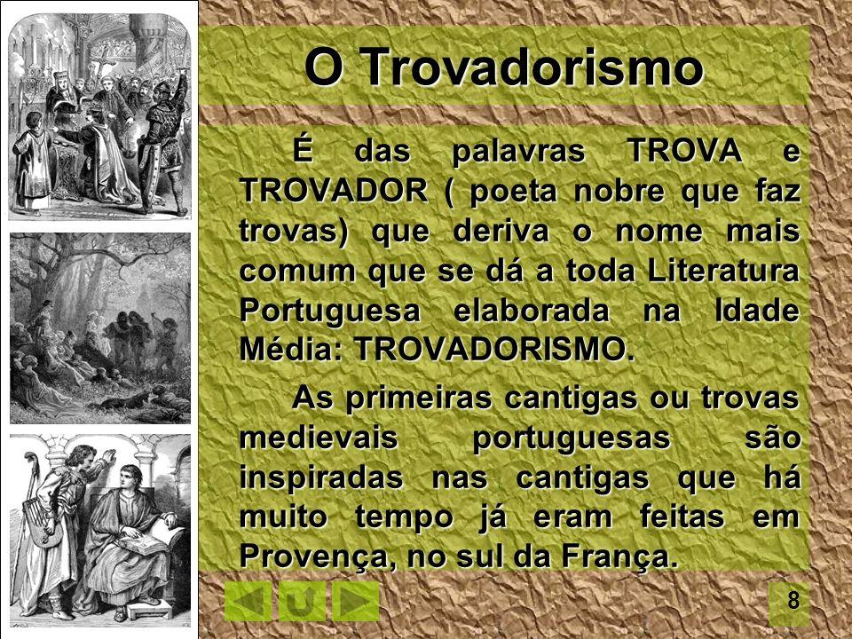 O Trovadorismo