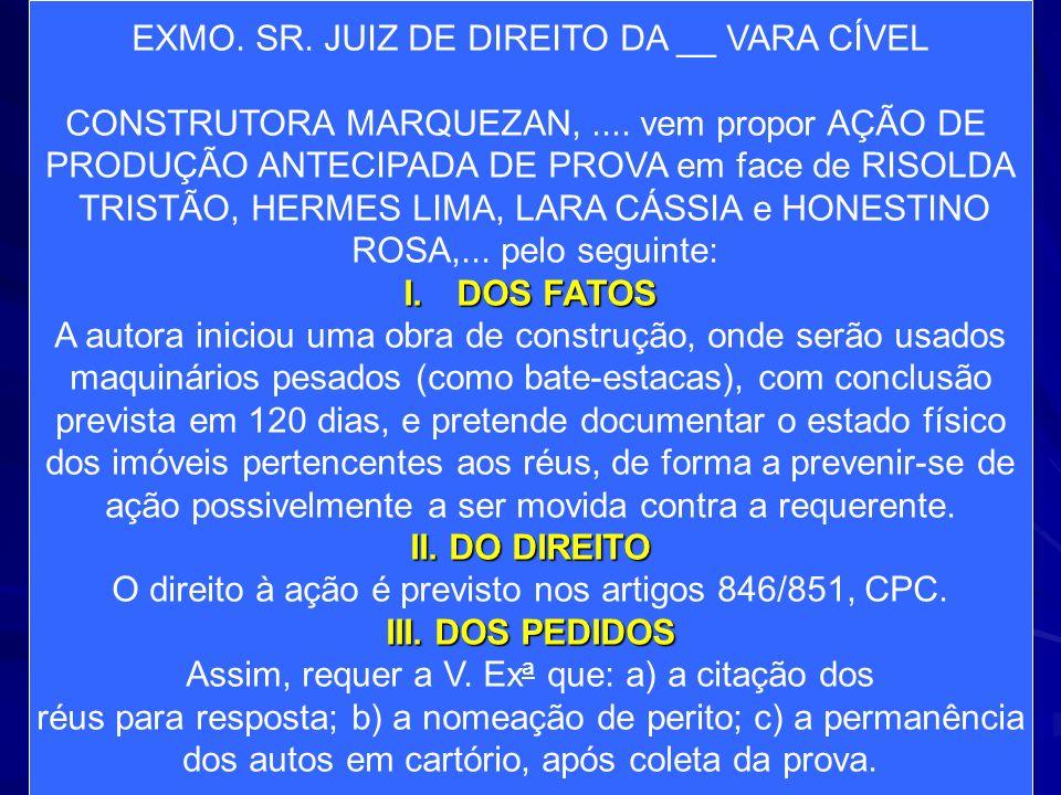 DOS FATOS II. DO DIREITO III. DOS PEDIDOS