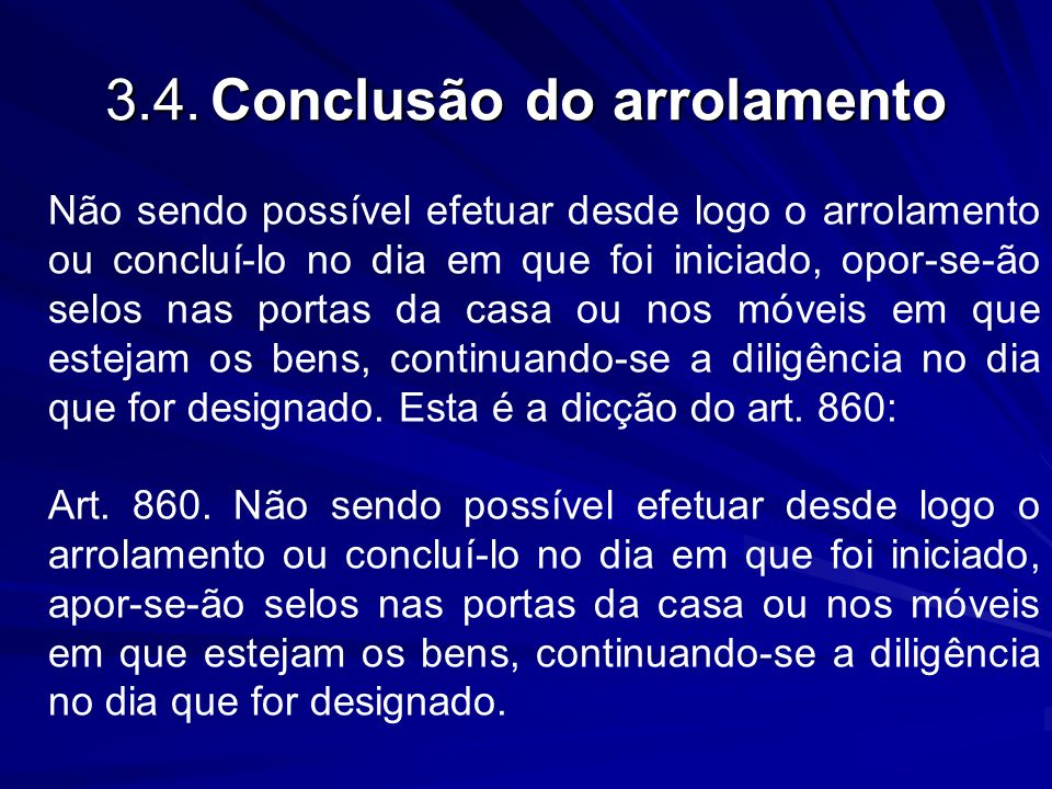 3.4. Conclusão do arrolamento