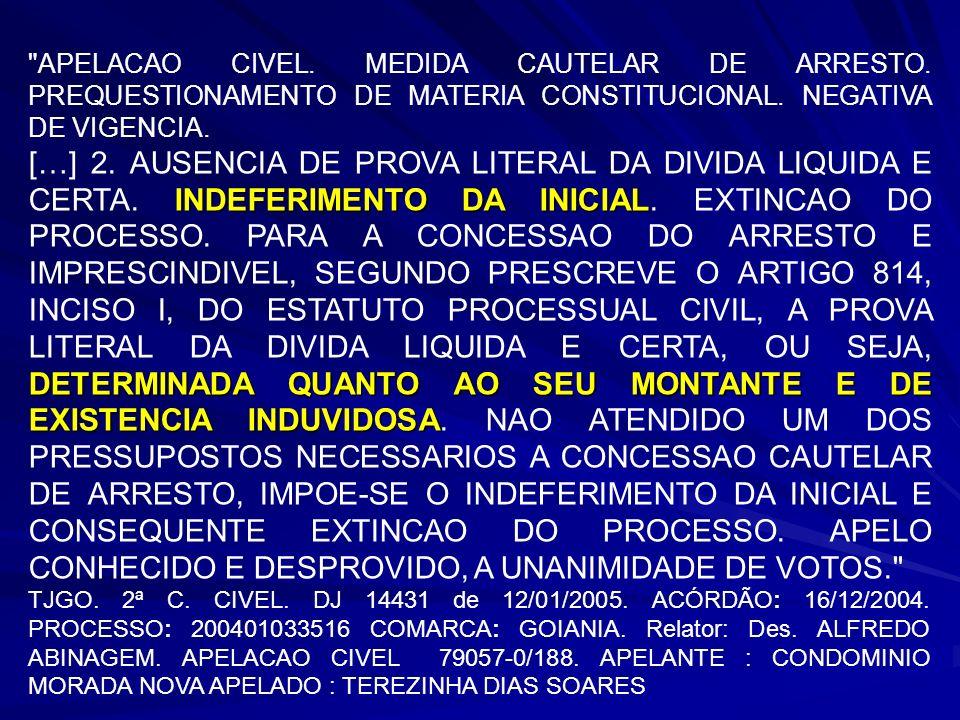 APELACAO CIVEL. MEDIDA CAUTELAR DE ARRESTO