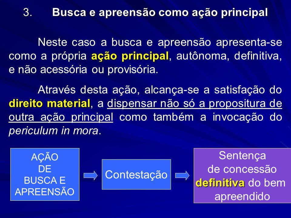 3. Busca e apreensão como ação principal