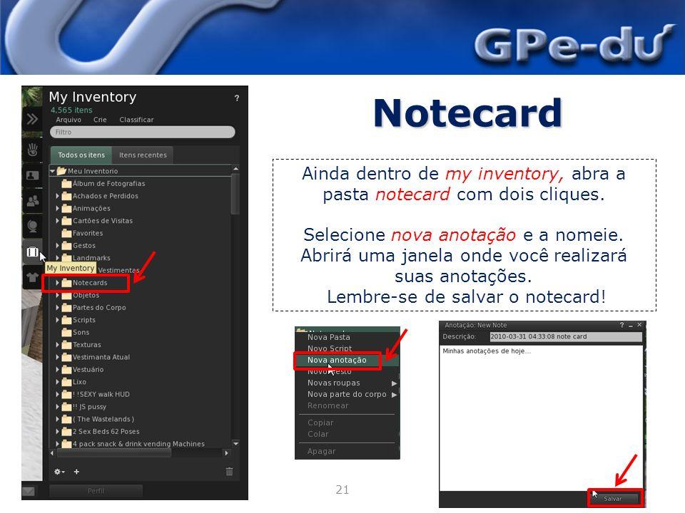 Notecard Ainda dentro de my inventory, abra a pasta notecard com dois cliques.