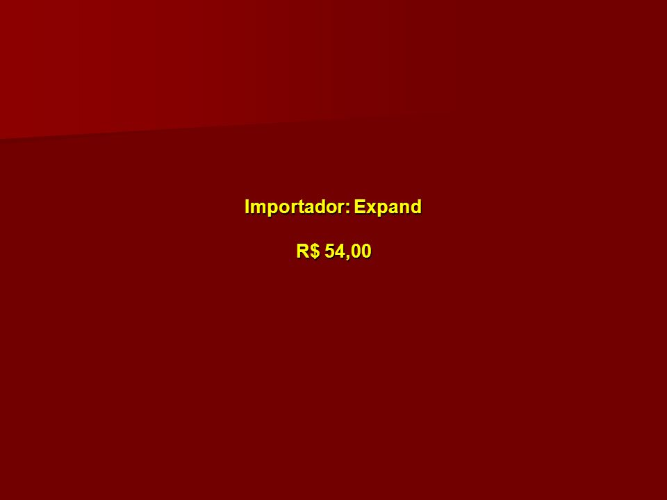Importador: Expand R$ 54,00